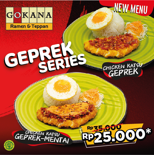 NEW MENU GOKANA – HANGING SERIES & GEPREK SERIES